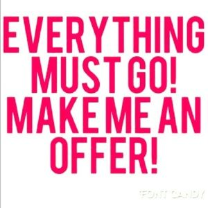 I ACCEPT MOST REASONABLE OFFERS
